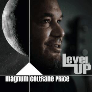Magnum Coltrane Price: Level Up