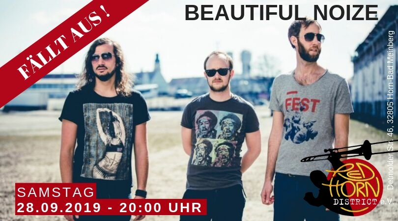 Fällt aus - Beautiful Noize - Red Horn District