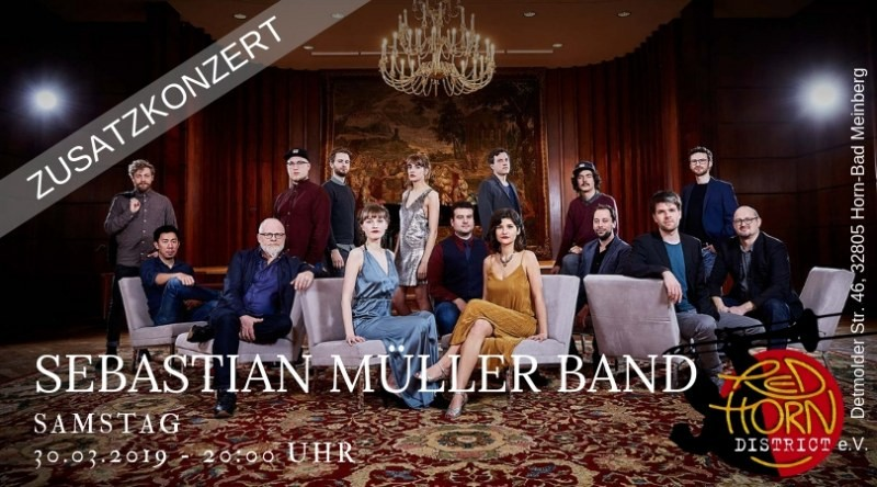 Zusatzkonzert - Sebastian Müller Band - RedHornDistrict