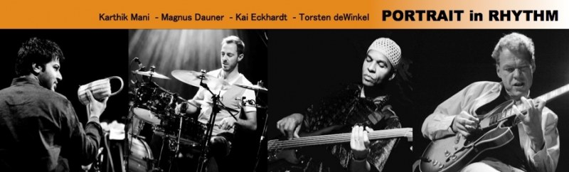 Portrait in Rhythm im Red Horn District - Karthik Mani, Magnus Dauner, Torsten deWinkel, Kai Eckhardt