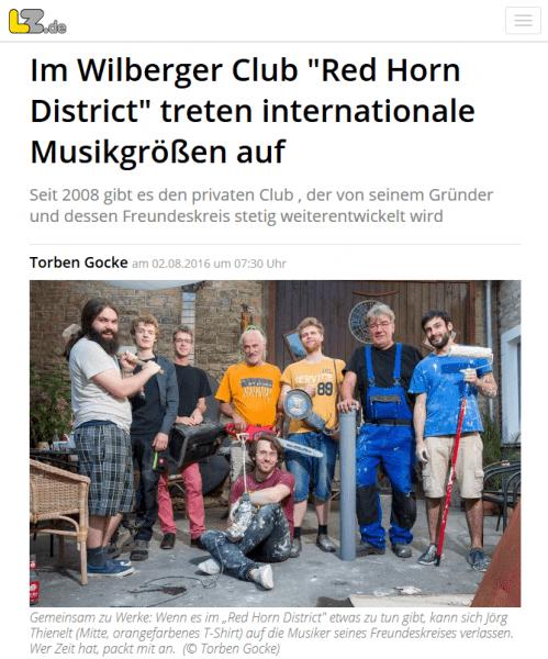 """""""Im Wilberger Club Red Horn District treten internationale Musikgrößen auf"""" heißt die Überschrift des Zeitungsartikel der Lippische Landes-Zeitung vom 02.08.2016 über unseren Club."""